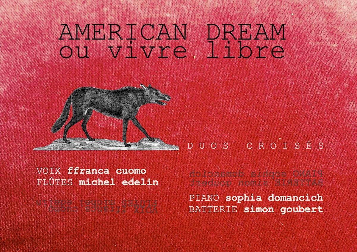 American Dream Ou Vivre Libre